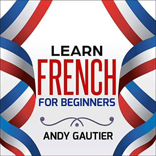 Learn French for Beginners audiobook cover art
