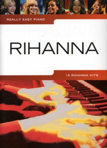 REALLY EASY PIANO - arrangiert für Klavier [Noten / Sheetmusic] Komponist: RIHANNA aus der Reihe: REALLY EASY PIANO