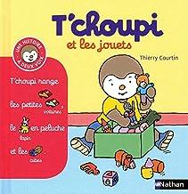 T'choupi et les jouets (Histoire à deux voix) (French Edition)