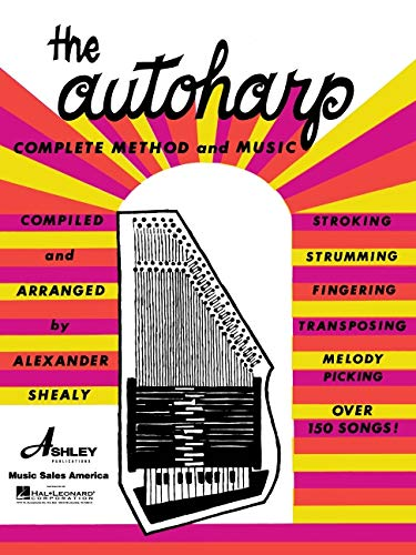 Autoharp Complete Method: Complete Method and Music