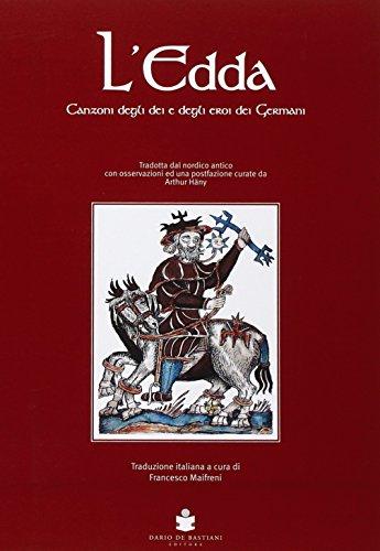 L'Edda. Canzoni degli dei e degli eroi dei germani