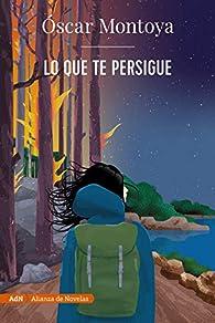 Lo que te persigue : 198 par Óscar Montoya
