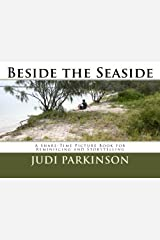 Beside the Seaside: A Share-Time Picture Book for Reminiscing and Storytelling Copertina flessibile