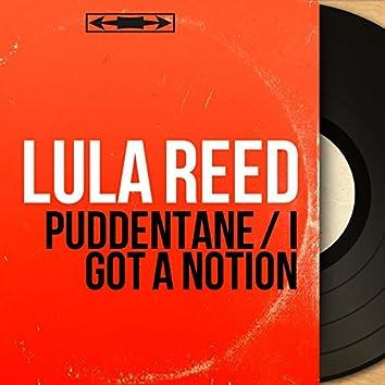 Puddentane / I Got a Notion (Mono Version)