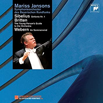 Sibelius: Symphony No. 1, Britten: The Young Person's Guide to the Orchestra, Webern: Im Sommerwind