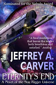 Eternity's End (Star Rigger Universe) by [Jeffrey A. Carver]