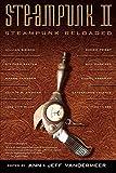 Image of Steampunk II: Steampunk Reloaded