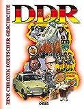 DDR Chronik: Eine Chronik deutscher Geschichte