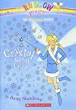 Crystal, the Snow Fairy (Rainbow Magic: the Weather Fairies)