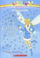 Crystal, the Snow Fairy (Rainbow Magic: the Weather Fairies)