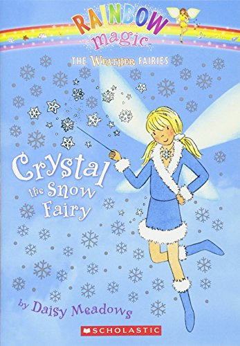Crystal, the Snow Fairy (Rainbow Magic: the Weather Fairies)の詳細を見る
