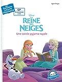 Premières lectures CP2 La Reine des neiges - Une soirée pyjama royale (Mes premières lectures Hachette)