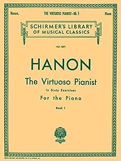 Virtuoso Pianist in 60 Exercises - Book 1: Schirmer Library of Classics Volume 1071 Piano Technique (Schirmer's Library, Volume 1071)