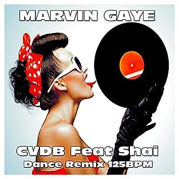 Marvin Gaye (feat. Shai) [Dance Remix 125BPM]