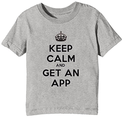 Keep Calm and Get An App Niños Unisexo Niño Niña Camiseta Cuello Redondo Gris Manga Corta Tamaño XL Kids Unisex Boys Girls T-Shirt Grey X-Large Size XL