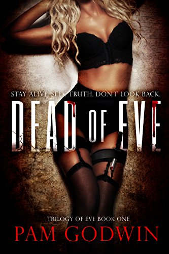 Book: Dead of Eve (Trilogy of Eve) by Pam Godwin