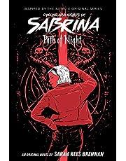 CHILLING ADV OF SABRINA NOVEL 03 PATH OF NIGHT (Chilling Adventures of Sabrina)