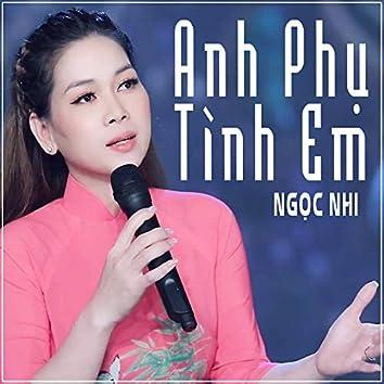 Anh Phu Tinh Em