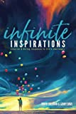 infinite INSPIRATIONS: Creating & daring responses to life's challenges