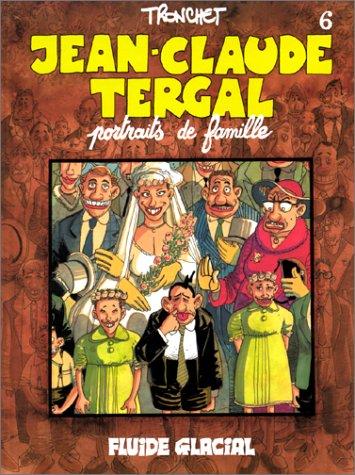 Jean-Claude Tergal, tome 6 : Portraits de famille