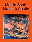 Mobile Book Malbork Castle (English Edition)