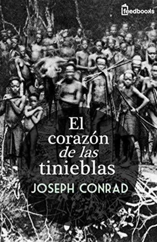 El corazón de las tinieblas (Ilustrada) (Spanish Edition)