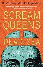 Scream Queens of the Dead Sea: Sex! Heavy Metal! Linguistics!