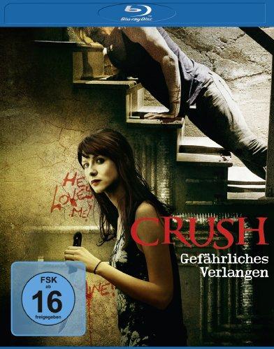 Crush - Gefährliches Verlangen [Blu-ray]
