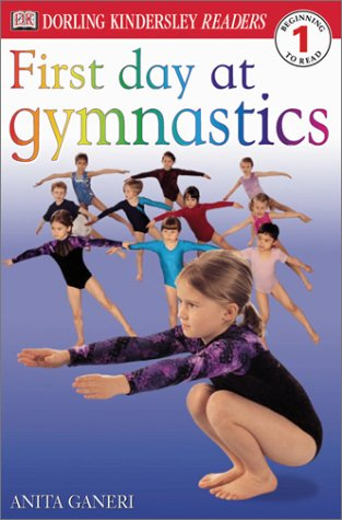 Download First Day At Gymnastics (DK READERS) 