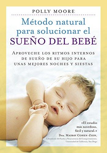 Método Natural para solucionar el Sueño De SU bebé (SALUD Y VIDA DIARIA)