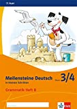 Meilensteine Deutsch in kleinen Schritten 3/4. Grammatik - Ausgabe ab 2017: Heft B Klasse 3/4 -