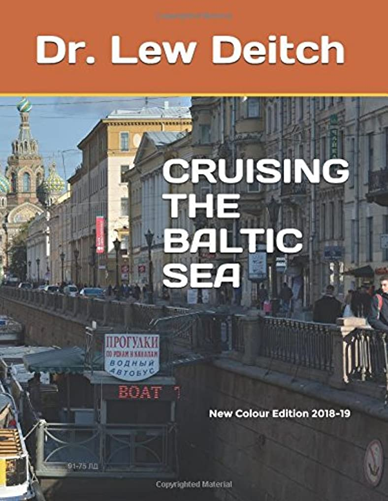 スチュワード受け入れフォローCRUISING THE BALTIC SEA: New Colour Edition 2018-19