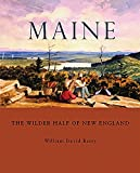Maine: The Wilder Half of New England