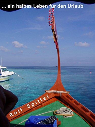 Fast ein halbes Leben fuer den Urlaub: und wie verreiste man eigentlich ohne TripAdviser, Booking.com und Opodo?