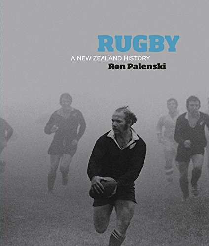 Rugby: A New Zealand History (English Edition)