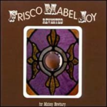 Frisco Mabel Joy Revisited for Mickey Newbury