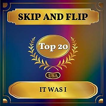It Was I (Billboard Hot 100 - No 11)
