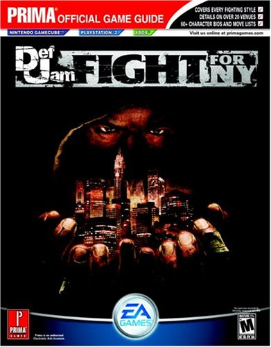 Def Jam Fight For NY (Prima Official Game Guide)