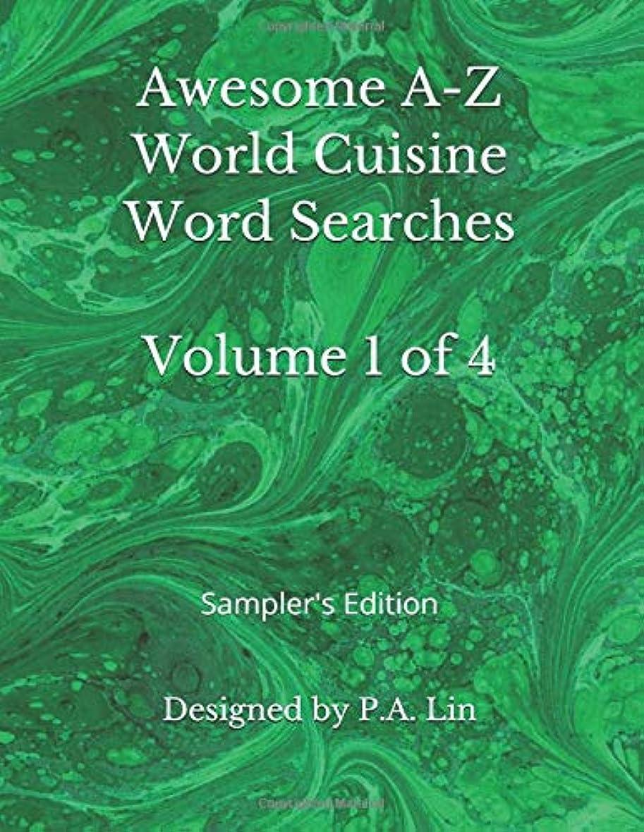 優先権遺産練るAwesome A-Z World Cuisine Word Searches: Volume 1 of 4: Sampler's Edition