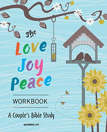 The Love, Joy, Peace Workbook: A Couples Bible Study