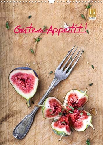 Guten Appetit ! (Wandkalender 2021 DIN A3 hoch)