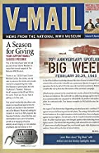 """V-Mail News From the National WWII Museum : """"Big Week"""" February 20-25, 1943; Clayton Kelly Gross 354th Fighter Group Oral History"""
