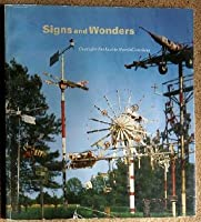 Signs and Wonders: Outsider Art Inside North Carolina 0882599577 Book Cover