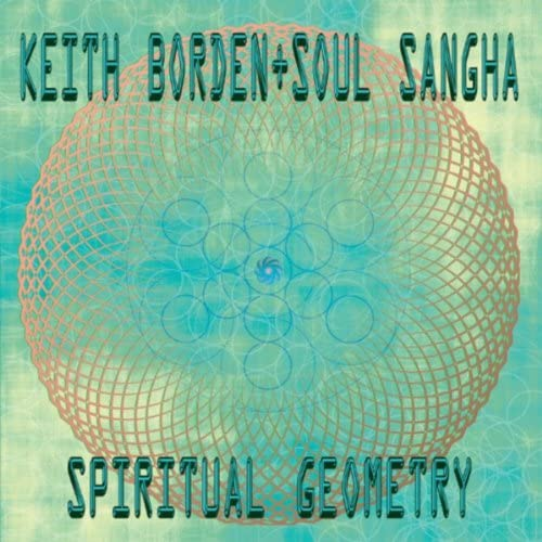Keith Borden & Soul Sangha