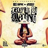 Tawlk Mi Slaing [Explicit]