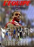 L'Equipe Les Jeux Olympique d'Athènes à Athènes, 1896-2004 : Coffret en 2 volumes (C-Levy Aut.Diff)