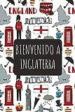 Bienvenido A Inglaterra: 6x9 Diario de viaje I Libreta para listas de tareas I Regalo perfecto para tus vacaciones en Inglaterra