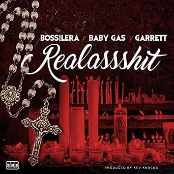 Realassshit (feat. Baby Gas & Garrett)