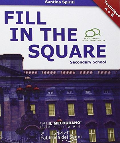 Fill in the square. Secondary school. Per le Scuole superiori