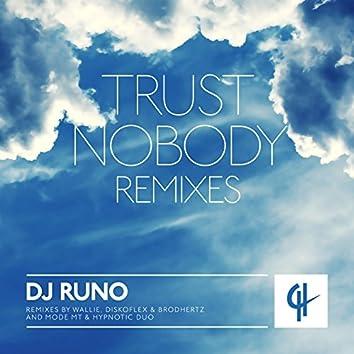 Trust Nobody (Remixes)